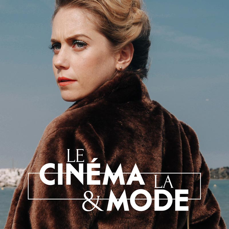 Le Cinema & La Mode